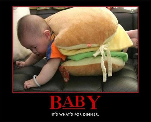 Sometimes we even eat babies - veal anyone?